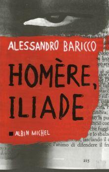 Homère, Iliade (Collections Litterature)