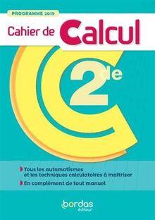 Mathématiques 2de - Cahier de calcul élève 2020 (EXPRESSION)