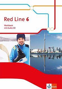 Red Line 6: Workbook mit Audio-CD Klasse 10 (Red Line. Ausgabe ab 2014)