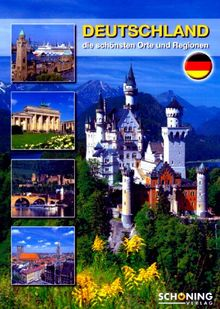 Deutschland: Die schönsten Orte und Regionen
