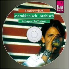 Reise Know-How Kauderwelsch Marokkanisch-Arabisch AusspracheTrainer (Audio-CD): Kauderwelsch-CD