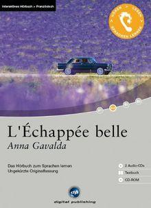 L'Échappée belle: Das Hörbuch zum Sprachen lernen. Niveau A2