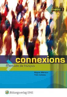 Connexions 1. Lehr- und Fachbuch: Französisch für Anfänger