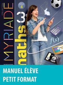 Maths 3e Myriade : Manuel de l'élève