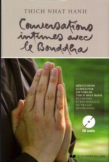 Conversations intimes avec le Bouddha : Lettre d'amour à notre Mère la Terre (1CD audio)