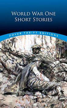 World War One Short Stories (Thrift Edition Thrift Edition) (Dover Thrift Editions)