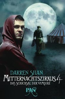 Mitternachtszirkus 4 - Das Schicksal der Vampire: Drei Romane in einem Band
