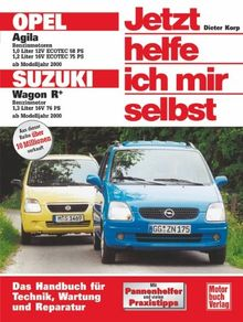Opel Agila / Suzuki Wagon R+ (Jetzt helfe ich mir selbst)