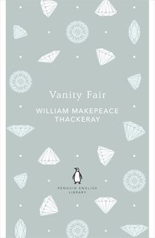 Vanity Fair (Penguin English Library)