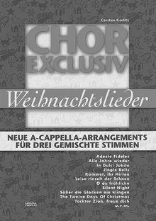 Chor exclusiv: Weihnachtslieder