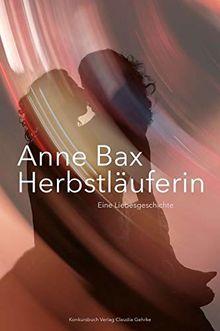 Die Herbstläuferin: Eine Liebesgeschichte