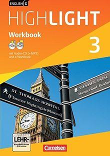 English G Highlight - Hauptschule: Band 3: 7. Schuljahr - Workbook mit CD-ROM (e-Workbook) und Audio-CD: Audio-Dateien auch als MP3
