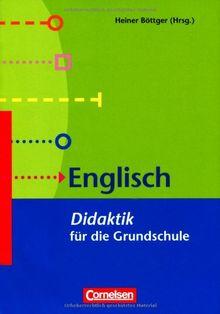 Fachdidaktik für die Grundschule: Englisch - Didaktik für die Grundschule: Buch