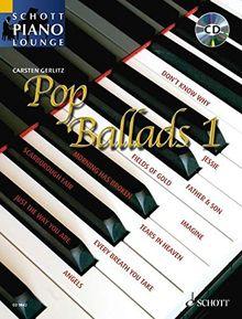 Pop Ballads: 16 bekannte Pop-Balladen. Band 1. Klavier. Ausgabe mit CD. (Schott Piano Lounge)