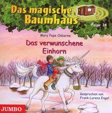 Das Magische Baumhaus 34/das Verwunschene Einhorn