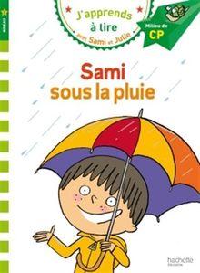 Sami sous la pluie : J'apprends à lire avec Sami et Julie, Niveau 2