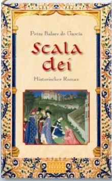 Scala Dei: Historischer Roman