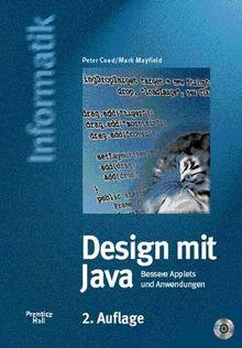 Design mit Java - 2. Auflage. Bessere Applets und Anwendungen (Prentice Hall (dt. Titel))