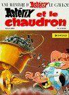 Asterix, französische Ausgabe, Bd.13 : Asterix et le chaudron; Asterix und der Kupferkessel, französische Ausgabe (Une aventure d'Asterix)