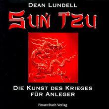 Sun Tzu. Die Kunst des Krieges für Anleger