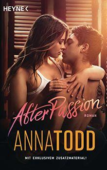 After passion: Roman - Mit exklusivem Zusatzmaterial -
