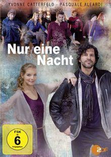 Nur eine Nacht - Der Musikfilm mit Yvonne Catterfeld