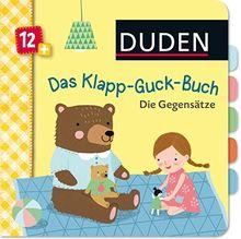 Duden 12+: Das Klapp-Guck-Buch: Die Gegensätze: ab 12 Monaten