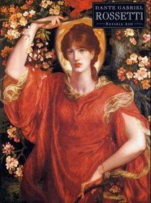 Dante Gabriel Rossetti (Pre-Raphaelite painters series)