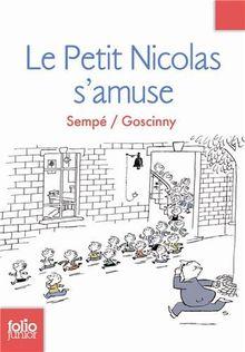 Les histoires inédites du Petit Nicolas: Le Petit Nicolas s'amuse (Folio Junior)