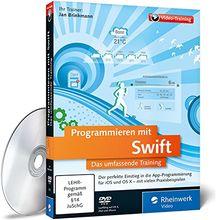 Programmieren mit Swift: Das umfassende Training