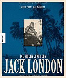 Die vielen Leben des Jack London
