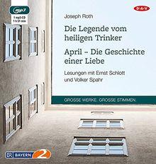 Die Legende vom heiligen Trinker / April - Die Geschichte einer Liebe: Lesungen (1 mp3-CD)