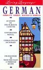 Living German, Revised (cass/book): The Complete Living Language Course: The 60-Minute Survival Programme