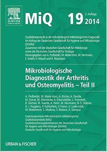 MIQ 19: Mikrobiologische Diagnostik der Arthritis und Osteomyelitis: Qualitätsstandards in der mikrobiologisch-infektiologischen Diagnostik