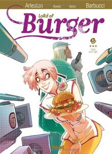 Lord of Burger, Tome 3 : Cook and fight