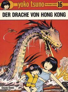 Yoko Tsuno, Bd.16, Der Drache von Hong Kong