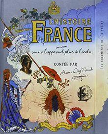 L'histoire de France comme on ne l'apprend plus à l'école
