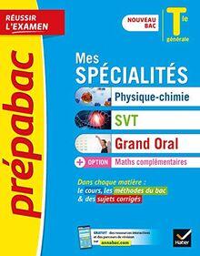 Prépabac Mes spécialités Physique-chimie, SVT, Grand oral & Maths complémentaires Tle générale: nouveau programme, nouveau bac (2020-2021) (Prépabac (59))