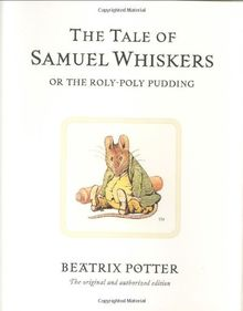 The Tale of Samuel Whiskers or the Roly-Poly Pudding (BP 1-23)