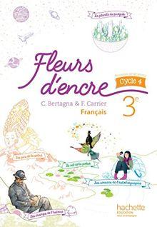 Français 3e cycle 4 Fleurs d'encre