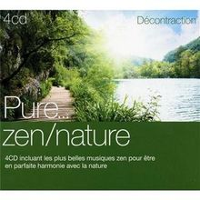 Pure Décontraction/ Zen Nature