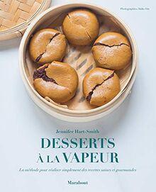 Mes desserts healthy à la vapeur (Cuisine, Band 31653)