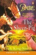 Babe. The Sheep-Pig. Level 2. (Lernmaterialien) (Penguin Readers: Level 2 Series)