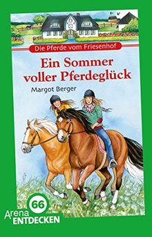 Die Pferde vom Friesenhof. Ein Sommer voller Pferdeglück: Limitierte Jubiläumsausgabe