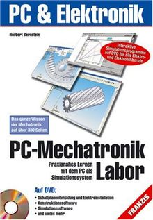 PC-Mechatronik Labor: Praxisnahes Lernen mit dem PC als Simulationssystem