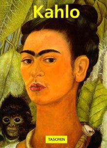 FRIDA KAHLO : 1907-1954, Souffrance et passion (Kleine Reihe Ku)