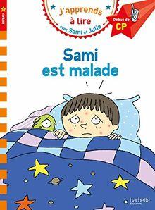 Sami est malade
