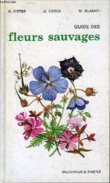 GUIDE DES FLEURS SAUVAGES (Beautes Nature)