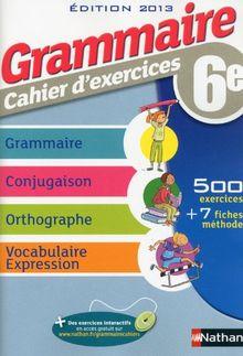 Grammaire, cahier d'exercices 6e