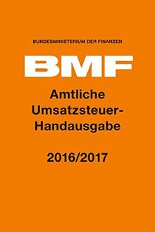 Amtliche Umsatzsteuer-Handausgabe 2016/2017